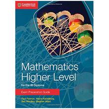 Cambridge Mathematics for the IB Diploma: Mathematics Higher Level Exam Preparation Guide - ISBN 9781107672154
