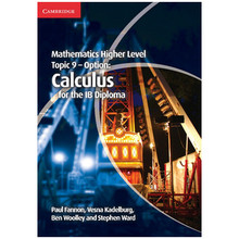 Cambridge Mathematics Higher Level for the IB Diploma: Option Topic 9: Calculus - ISBN 9781107632899