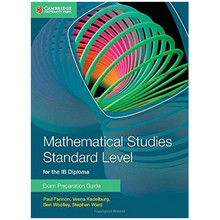 Mathematical Studies Standard Level IB Diploma: Exam Preparation Guide - ISBN 9781107631847