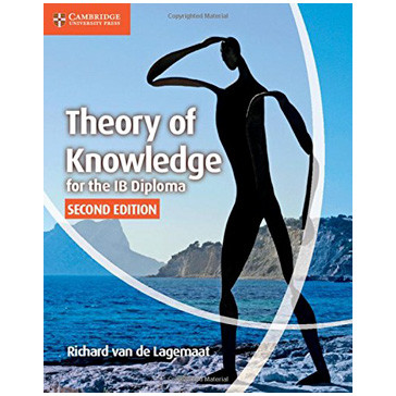 Theory of Knowledge for the IB Diploma Coursebook (2nd Edition) - ISBN 9781107612112