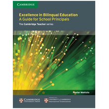 Excellence in Bilingual Education: A Guide for School Principals - ISBN 9781107681477