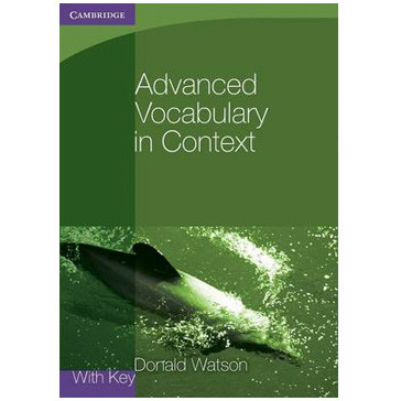 Advanced Vocabulary in Context, With Key - ISBN 9780521140447