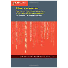 Literacy as Numbers - The Politics & Practices of Literacy Assessment - ISBN 9781107525177