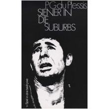 Siener in die Suburbs deur P.G du Plessis (Paperback) - ISBN 9780624018742