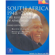 South Africa 1948-1994: The Rise and Fall of Apartheid (Longman History Project) - ISBN 9780582473836