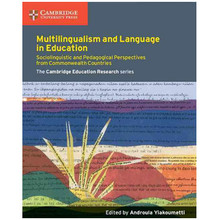 Multilingualism and Language in Education: Sociolinguistic and Pedagogical Perspectives from Commonwealth Countries - ISBN 9781107574311