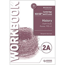 Cambridge IGCSE and O Level History Workbook 2A - Depth study: Russia 1905-41 - ISBN 9781510448308