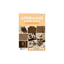 Afrikaans Sonder Grense Afrikaans Eerste Addisionele Taal Graad 11 Onderwysersgids - ISBN 9780636137882