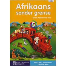 Afrikaans Sonder Grense Afrikaans Eerste Addisionele Taal Graad 5 Leerderboek - ISBN 9780636119901