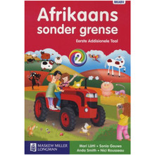 Afrikaans Sonder Grense Afrikaans Eerste Addisionele Taal Graad 2 Leerderboek - ISBN 9780636128606