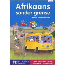 Afrikaans Sonder Grense Afrikaans Eerste Addisionele Taal Graad 3 Leerderboek - ISBN 9780636128613