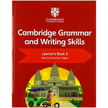 Cambridge English Grammar and Writing Skills Learner's Book 8 - ISBN 9781108719308