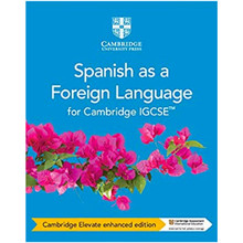 Cambridge IGCSE® Spanish as a Foreign Language Cambridge Elevate enhanced edition (2 Year) - ISBN 9781108728102