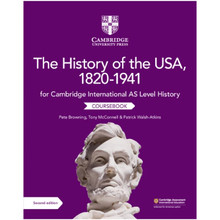 Cambridge International AS Level History: The History of the USA, 1820–1941 Coursebook - ISBN 9781108716291