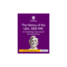 Cambridge International AS Level History: The History of the USA, 1820–1941 Cambridge Elevate edition (2 year) - ISBN 9781108716338