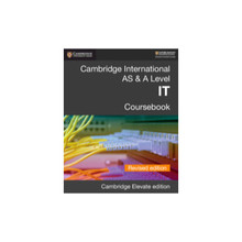 Cambridge International AS & A Level IT Coursebook Revised Edition Cambridge Elevate Edition (2 Years) - ISBN 9781108704991
