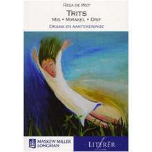 Trits: Mis, Mirakel, Drif: Drama en aantekeninge: Grade 12 (Afrikaans, Paperback) - ISBN 9780636085602