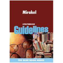 Mirakel: Gr 10 - 12 Literatuurgids - ISBN 9781868309672
