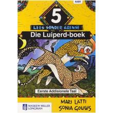 Afrikaans Sonder Grense Afrikaans Eerste Addisionele Taal Graad 5 Leesboek - ISBN 9780636138704