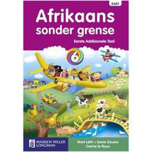 Afrikaans Sonder Grense Afrikaans Eerste Addisionele Taal Graad 6 Leerderboek - ISBN 9780636119918