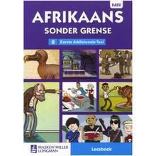 Afrikaans Sonder Grense Afrikaans Eerste Addisionele Taal Graad 8 Leesboek  - ISBN 9780636146211