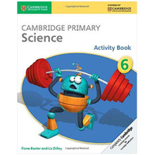 Cambridge Primary Science Activity Book 6 - ISBN 9781107643758