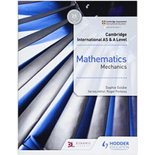Hodder Cambridge International AS & A Level Mathematics Mechanics - ISBN 9781510421745