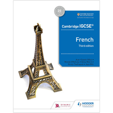 Cambridge IGCSE French Student Book Third Edition - ISBN 9781510447554