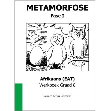 Metamorfose Fase 1 Grade 8 First Additional Language (FAL