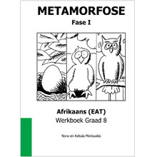 Metamorfose Fase 1 Grade 8 First Additional Language (FAL) Workbook - ISBN 9780987006424