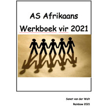 AS Afrikaans Werkboek for 2021 by Sanet van der Walt