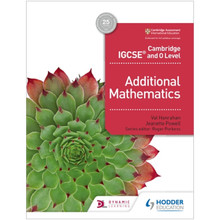 Hodder Cambridge IGCSE and O Level Additional Mathematics Student Book - ISBN 9781510421646
