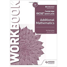 Hodder Cambridge IGCSE and O Level Additional Mathematics Workbook - ISBN 9781510421653