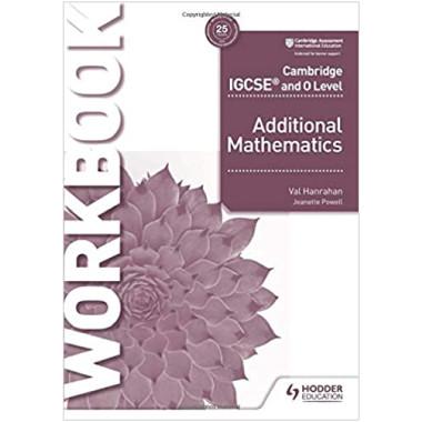 Hodder Cambridge IGCSE and O Level Additional Mathematics Workbook - ISBN 9781510421653