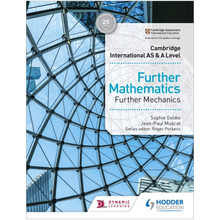 Hodder Cambridge International AS & A Level Further Mathematics Further Mechanics - ISBN 9781510421806