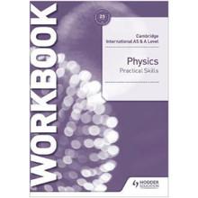 Hodder Cambridge International AS & A Level Physics Practical Skills Workbook (2022 Examination) - ISBN 9781510482845