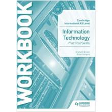 Hodder Cambridge International AS Level Information Technology Practical Skills Workbook - ISBN 9781510483064