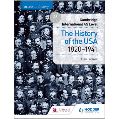 Hodder Access to History for Cambridge International AS Level: The History of the USA 1820-1941 - ISBN 9781510448681