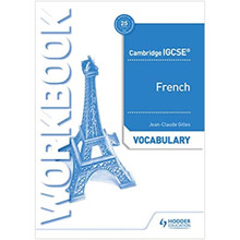 Hodder Cambridge IGCSE™ French Vocabulary Workbook - ISBN 9781510448049