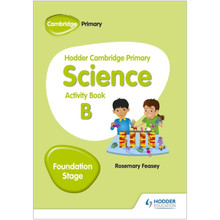 Hodder Cambridge Primary Science Activity Book B Foundation Stage - ISBN 9781510448612