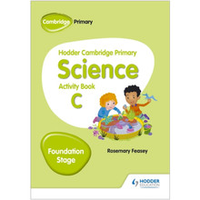 Hodder Cambridge Primary Science Activity Book C Foundation Stage - ISBN 9781510448629