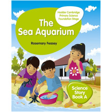 Hodder Cambridge Primary Science Story Book A Foundation Stage The Sea Aquarium - ISBN 9781510448636