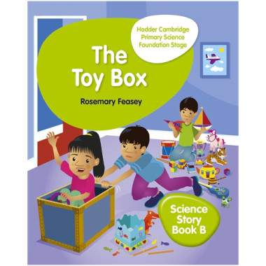 Hodder Cambridge Primary Science Story Book B Foundation Stage The Toy Box - ISBN 9781510448643
