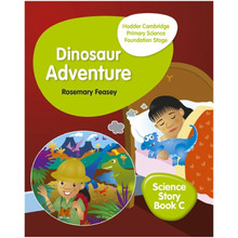Hodder Cambridge Primary Science Story Book C Foundation Stage Dinosaur Adventure - ISBN 9781510448650