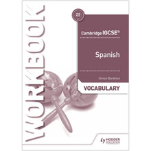 Hodder Cambridge IGCSE™ Spanish Vocabulary Workbook - ISBN 9781510448094