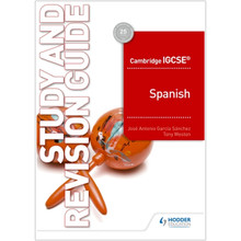 Hodder Cambridge IGCSE™ Spanish Study and Revision Guide - ISBN 9781510448100