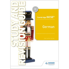 Hodder Cambridge IGCSE™ German Study and Revision Guide - ISBN 9781510448186