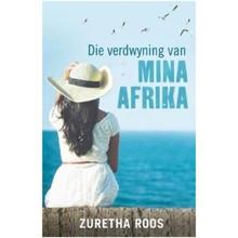 Die Verdwyning van Mina Afrika (Afrikaans, Paperback) - ISBN 9780624082460