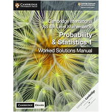 Cambridge International AS & A Level Mathematics Probability and Statistics 1 Worked Solutions Manual with Cambridge Elevate Edition - ISBN 9781108613095