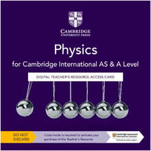 Cambridge International AS & A Level Physics Digital Teacher's Resource Access Card - ISBN 9781108796750
